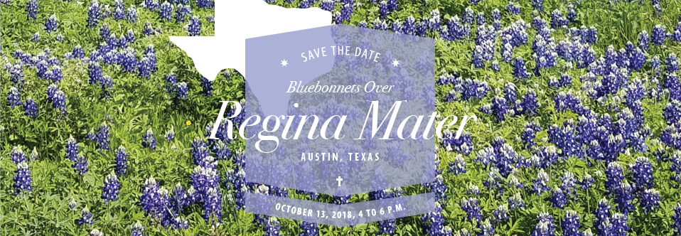 Bluebonnets Over Regina Mater